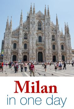 Milan in One Day. How to visit Milan in a few hours when traveling through Italy. Milan makes a great layover when traveling between Venice, Florence, and the Cinque Terre.