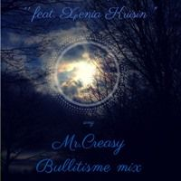 "Adriatique '' feat. Xenia Kriisin "" - Mr.Creasy  (Bullitisme mix) by Lieven P a.k.a BuLLitisme on SoundCloud"