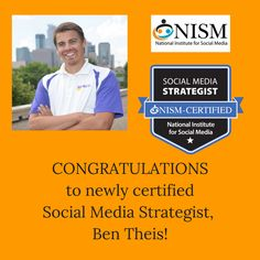 Congratulations to our newest NISM-certified Social Media Strategist (SMS), Ben Theis!  Way to go!