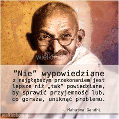 Nie wypowiedziane z najgłębszym przekonaniem. Positive Quotes, Motivational Quotes, Inspirational Quotes, Political Freedom, Gandhi, Powerful Words, Good Vibes, Self Love, Willpower