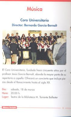 Música. Coro Universitario, dirigido por Bernardo García Bernalt. Sábado 18 marzo 2000