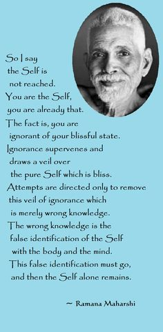 Ramana Maharshi quotes - Spiritual awakening pointers - about consciousness and enlightenment
