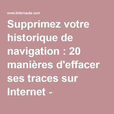 Supprimez votre historique de navigation : 20 manières d& ses traces. Internet, Multimedia, Hacks Iphone, Android Tutorials, Android Tricks, Android Box, Android Apps, Technology World, Android Technology