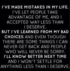 I've made mistakes in my life. What matters is what will you do today?