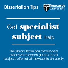 Get specialist subject help The library team has developed extensive research guides for all subjects offered at Newcastle University.