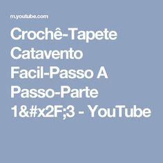 Crochê-Tapete Catavento Facil-Passo A Passo-Parte 1/3 - YouTube
