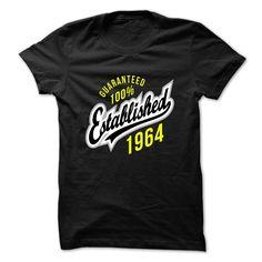 Guaranteed 100% ESTABLISHED 1964 T Shirts, Hoodies. Check price ==► https://www.sunfrog.com/Birth-Years/Guaranteed-100-ESTABLISHED-1964-fjajhzdjol.html?41382 $19