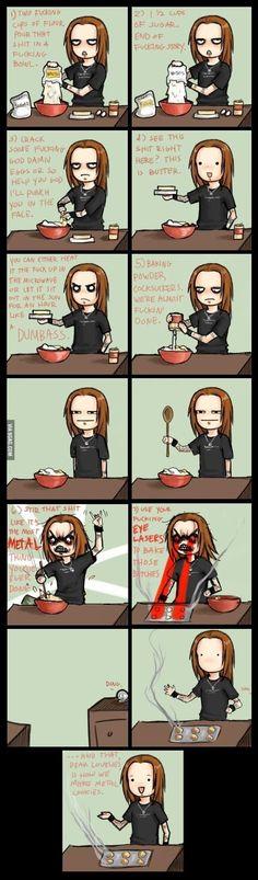 HAHAHAHAHAHA! I love it! The best recipe, I've ever seen