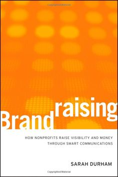 Our brand bible - one of the best frameworks for nonprofit branding I've come across