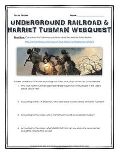 Underground Railroad and Harriet Tubman - Webquest with Key (American History) - This is a 4 page webquest related to the Underground Railroad and Harriet Tubman. It is an excellent resource to help have your students understand the Underground Railroad and Harriet Tubman in the United States and the its role during the history of American slavery. It contains 10 questions from the history.com website, and comes with a detailed teacher key.