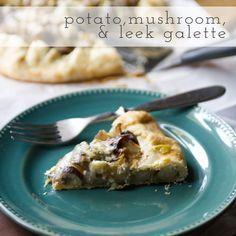 Potato, Mushroom, and Leek Galette {Via @Mary Haymaker}