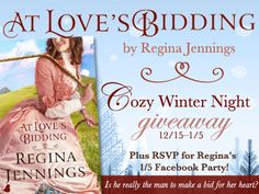Join Regina in celebrating the release of At Love's Bidding by entering to win her Cozy Winter Night giveaway and RSVPing to her January 5th author chat party!