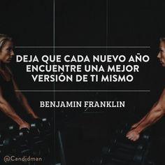 """""""Deja que cada nuevo año encuentre una mejor versión de ti mismo"""". #BenjaminFranklin #FrasesCelebres #AñoNuevo @candidman"""