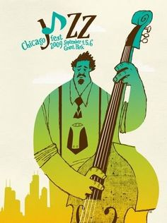 2009 Chicago Jazz Fest Poster by Spike Press.