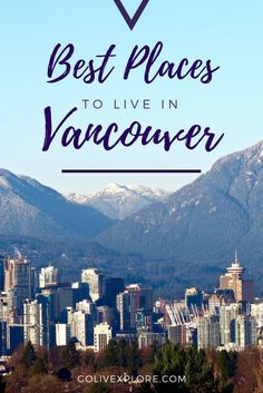 Best Areas To Live In Vancouver
