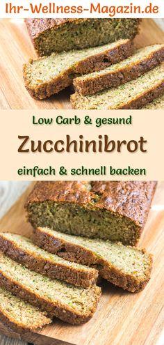 Gesundes Zucchinibrot backen: Schnelles Low-Carb-Rezept für gesundes, eiweißreiches Brot mit Quark, Frischkäse, Haferkleie und Mandelmehl - ohne Hefe und ohne Getreidemehl - kalorienreduziert, saftig, herzhaft und lecker ... #brotbacken