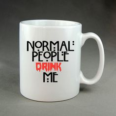 normal people drink me mug cup two side by CatchyThingz on Etsy