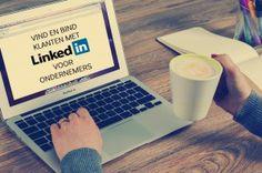 Waarom je als ondernemer op LinkedIn MOET zitten.