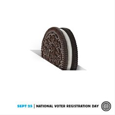 National Voter Registration Day - and an Oreo in the ballot slot (ad sponsored by OREO cookies) Oreo Treats, Oreo Cookies, Oreos, National Voter Registration Day, Advertising Design, Advertising Poster, Twist And Shout, Kraft Recipes, Magazine Ads