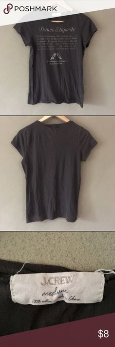 J. Crew 'Dance Etiquette' Print Tee [J. Crew] 'Dance Etiquette' print grey short sleeve tee in a very good pre-loved condition size medium. J. Crew Tops Tees - Short Sleeve
