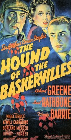 The Hound of the Baskervilles starring Basil Rathbone as Sherlock Holmes and Nigel Bruce as Dr. This was my favorite Sherlock Holmes movie as a child. Rathbone and Bruce are one of the great Holmes and Watson teams. Old Movie Posters, Classic Movie Posters, Horror Movie Posters, Movie Poster Art, Classic Movies, Horror Movies, Cinema Posters, Sherlock Holmes, Old Movies