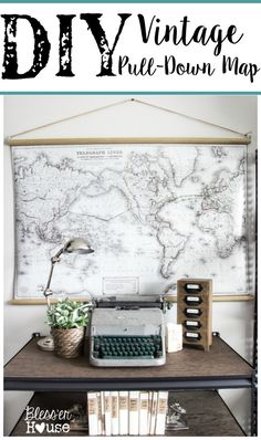 """DIY Vintage Pull-Down Map - www.blesserhouse.com - Make your own """"vintage"""" pull-down map for cheaper than the real deal!"""