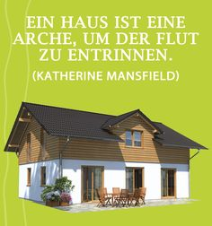 Good Zitat Von Katherine Mansfield über Den #Vergleich Eines #Hauses.