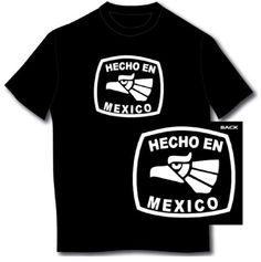 Hecho En Mexico T-shirt (X-Large Black)