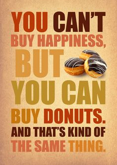You can't buy happiness...