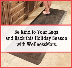 WellnessMats brand anti-fatigue mats take the pain out of food prepping over the holidays. Long hours spent standing can really take a toll on your legs and back. These high-end mats reduce fatigue, increase circulation and help your posture when spending long hours standing. Read more about them in the Clutter Control Freak Blog.