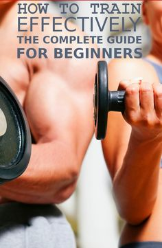 HOW TO TRAIN EFFECTIVELY. THE COMPLETE GUIDE FOR BEGINNERS ~ HASS FITNESS