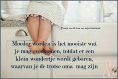 Wonderen Qoutes, Life Quotes, Grandmothers Love, Mother Quotes, Baby Art, Animal Nursery, My Sunshine, Grandchildren, Birthday Wishes
