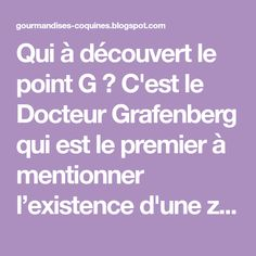 Qui à découvert le point G ? C'est le Docteur Grafenberg qui est le premier à mentionner l'existence d'une zone intra-vaginale particuliè... Le Point, Beginning Sounds