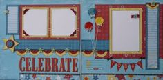 Cute Fanfare layout by Sherri Tozzi. Looking for a birthday-tastic layout to maybe use with Super Hero.