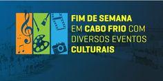 """BLOG  """"ETERNO APRENDIZ"""" : FIM DE SEMANA EM CABO FRIO COM DIVERSOS EVENTOS CU..."""