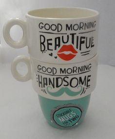 """""""Good Morning Beautiful/Handsome"""" Stackable Mug Set by Grasslands Road Good Morning Handsome, Perfect Cup, Mugs Set, Serving Dishes, Yummy Drinks, Beautiful Hands, Dinnerware, Tableware, Kitchen Decor"""