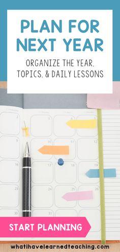 Plan for Next Year: Organize the Year, Topics & Daily Lessons Teaching Second Grade, First Grade Teachers, New Teachers, Elementary Teacher, School Classroom, Classroom Activities, Classroom Decor, Curriculum Mapping, Curriculum Planning