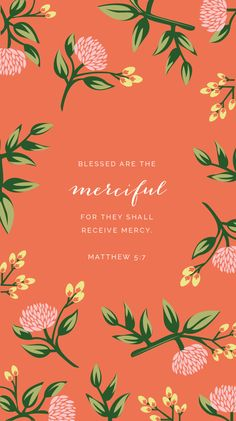 """""""Blessed are the merciful, for they will receive mercy."""" ~ Matthew Christian living for women, teens, and families. Tips for living a Christian life. Living with faith and purpose. Proverbs 31 women and raising Christian children. Bible Verses Quotes, Bible Scriptures, Biblical Quotes, Bible Art, Matthew 5 7, Year Of Mercy, Beatitudes, In Christ Alone, God Is Good"""