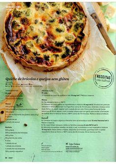 Quiche de bróculos e queijos sem glúten Sin Gluten, Low Fodmap, Low Carb, Quiches, Food C, Betty Crocker, What To Cook, Soul Food, Pasta Recipes