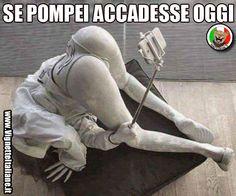 Se Pompei accadesse oggi (www.VignetteItaliane.it)