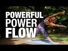 Powerful Power Flow Yoga Class - Five Parks Yoga - YouTube