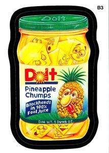 Wacky Packages 2013   DOLT PINEAPPLE