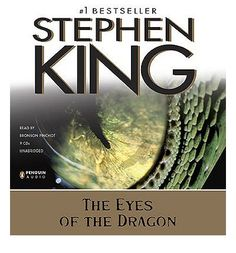 The Eyes of the Dragon [CD Book], by Stephen King .