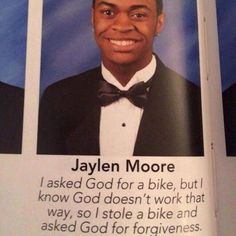 I Asked God For A Bike, But I Know God Doesn't Work That Way, So I Stole A Bike And Asked God For Forgiveness