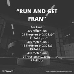 """Run and Get Fran"" WOD - For Time: 400 meter Run; 21 Thrusters kg); 21 Pull-Ups; 400 meter Run; 15 Thrusters kg); 15 Pull-Ups; 400 meter Run; 9 Thrusters kg); 9 Pull-Ups Crossfit Workouts At Home, Wod Workout, Endurance Workout, Workout Fitness, Functional Workouts, Lower Belly Workout, I Work Out, Power Clean, Exercises"