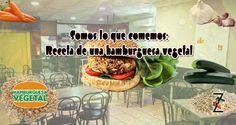 Somos lo que comemos: Receta de una hamburguesa vegetal  Para más información ingresa a www.zigmaz.com