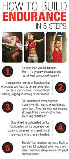Build your endurance so you can workout longer and have more stamina for the physical demands of your life.