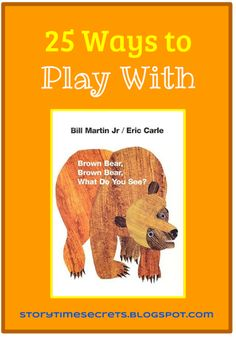add Memory Game to the list Story Time Secrets: Learning Activities for Favorite Children's Books: 25 Ways to Play With Brown Bear, Brown Bear, What Do You See? Preschool Literacy, Preschool Books, Literacy Activities, Preschool Activities, Kindergarten, Brown Bear Activities, Circle Time Activities, Eric Carle, Brown Bear Book