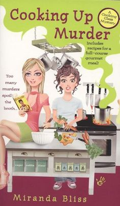 Cooking Up Murder (Cooking Class Mystery, A) by Miranda Bliss http://smile.amazon.com/dp/B001NQGN7Y/ref=cm_sw_r_pi_dp_YIvSvb00YYHJR