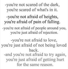 You're not scared